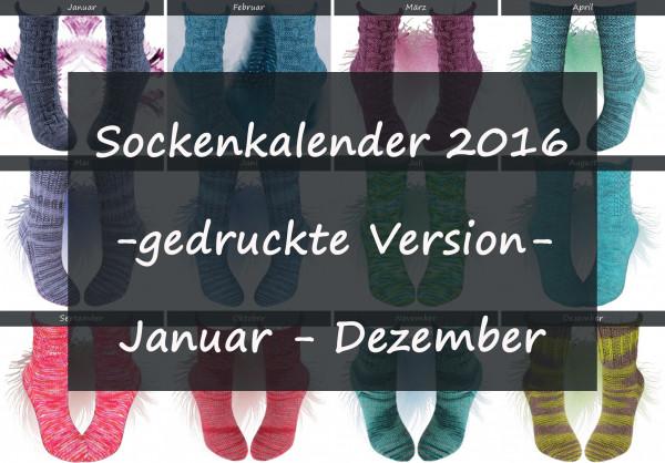 Sockenkalender 2016 -gedruckte Version-